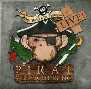 """Cover vom Pulveraffen-Album """"Piratversicherung"""""""